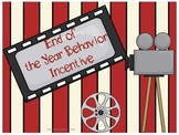 Take me to the Movies ~ End of the Year Behavior Incentive