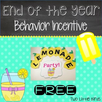 End of the Year Behavior Incentive