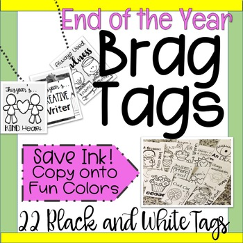 End of the Year Brag Tags!  Black and White