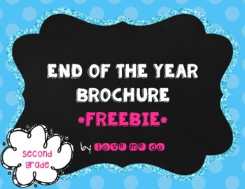 *UPDATED* End of the Year Brochure-2nd grade edition
