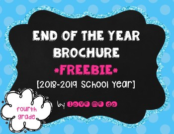 *UPDATED* End of the Year Brochure-4th grade edition