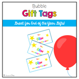 End of the Year Bubble Gift Tags