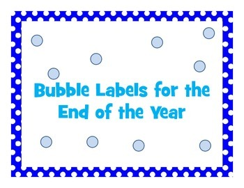 End of the Year Bubble Labels