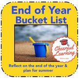 End of the Year Bucket List & Graphic Organizers for reflection