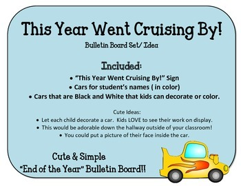 End of the Year Bulletin Board. Cars.  This Year Went Cruising By!