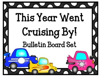 End of the Year Bulletin Board. Cars.  This Year Went Crui