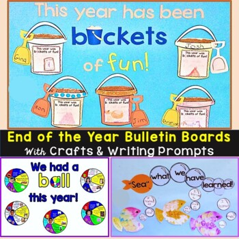 End of the Year Bulletin Board & Craftivities Kit - Beach Theme 3 Ideas