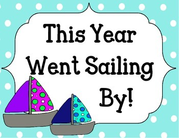 End of the Year Bulletin Board Set. Boats. This Year Went Sailing By