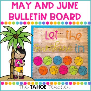 End of the Year Bulletin Board | With Writing Prompt