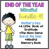 End of the Year Bundle #2 (Mindfulness)