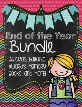 End of the Year Bundle! Awards, Editable Awards, Memory Books, and More!