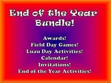 End of the Year Bundle (Awards, Field Day, Luau Day, Calendar, Activities)