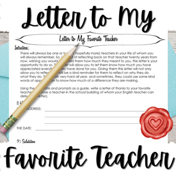 End of the Year Bundle: Letter to My Favorite Teacher and Myself