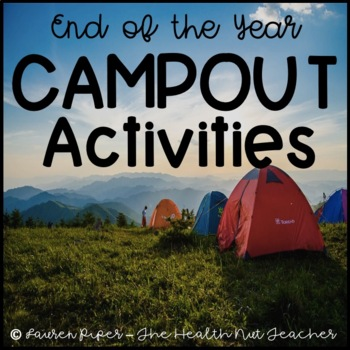 End of the Year Camping Activities