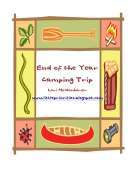 End of the Year Camping Unit