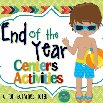 End of the Year Center Activities