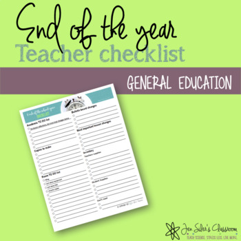 End of the Year Checklist - EDITABLE