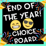 End of the Year Choice Board Printable
