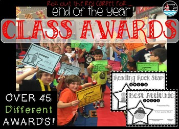 End of the Year ~ Class Award Certificates