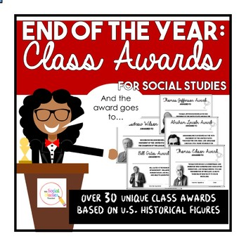 End of the Year Class Awards for Social Studies