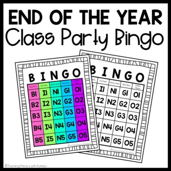 End of the Year Class Party Bingo (Classroom Management Activity)