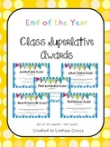 End of the Year Class Superlative Awards