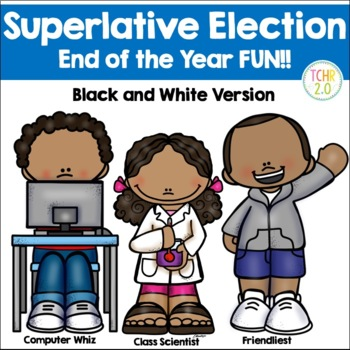 End of the Year Class Superlatives Awards