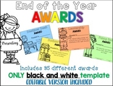 End of the Year Classroom Awards {Includes Editble Version}