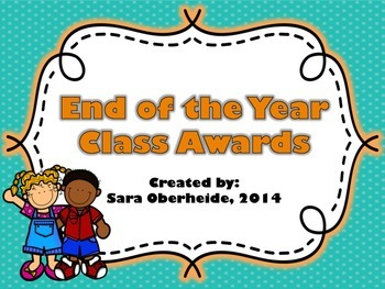 End of the Year - Classroom Awards (Students Vote!)