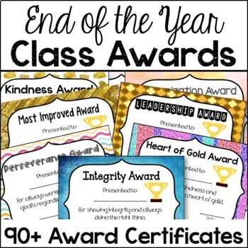 End of the Year Classroom Awards