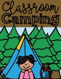 End of the Year Classroom Camping