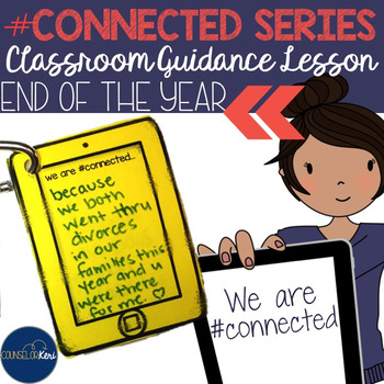 End of the Year Classroom Guidance Lesson for School Counseling