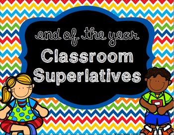 End of the Year Classroom Superlative Awards - Editable -