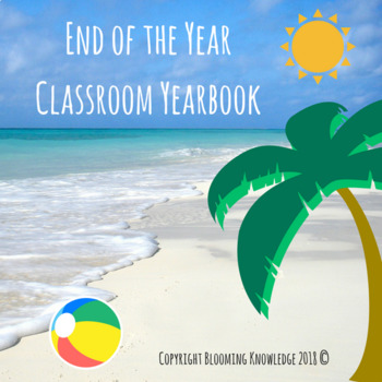 End of the Year Classroom Yearbook