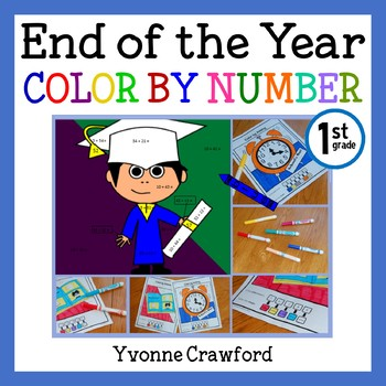 End of the Year Color by Number (first grade)  Color by Ad