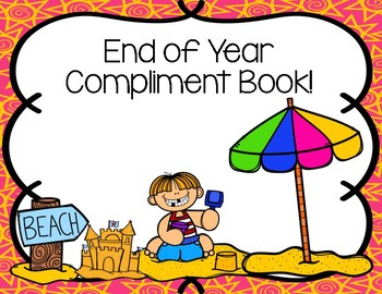 End of the Year Compliment Book