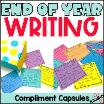 End of the Year Compliment Capsules