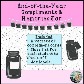 End of the Year Compliments and Memories Jar