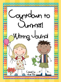 End of the Year - Count Down to Summer! Writing Journal