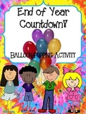 End of the Year Countdown! Balloon Pop Activity/Behavior Management Idea
