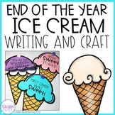 End of the Year Writing Craft - Ice Cream
