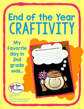 End of the Year Craftivity