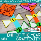 End of the Year Craftivity | End of the Year Writing | May Bulletin Board | Kite