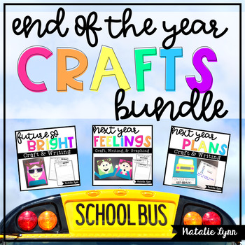 End of the Year Crafts