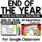 End of the Year DIGITAL Awards and Memory Book for Google Classroom