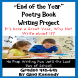 End of the Year Writing Project, Poetry to Describe your Entire Year