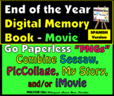 End of the Year Digital Memory Book Movie Spanish for Seesaw PicCollage My Story