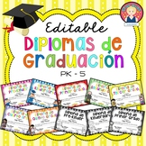 End of the Year Diplomas EDITABLE and IN SPANISH
