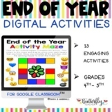 End of the Year Distance Learning | Digital Activities