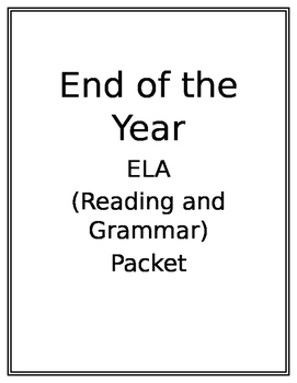 End of the Year ELA Packet